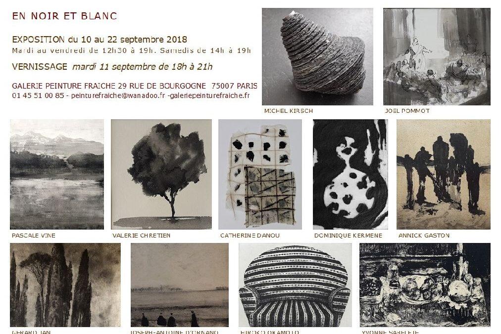"""""""EN NOIR ET BLANC"""" – Exposition du 10 au 22 septembre 2018 à Paris, galerie Peinture Fraîche"""